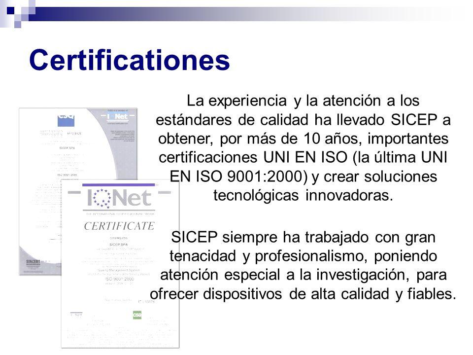 Certificationes La experiencia y la atención a los estándares de calidad ha llevado SICEP a obtener, por más de 10 años, importantes certificaciones U