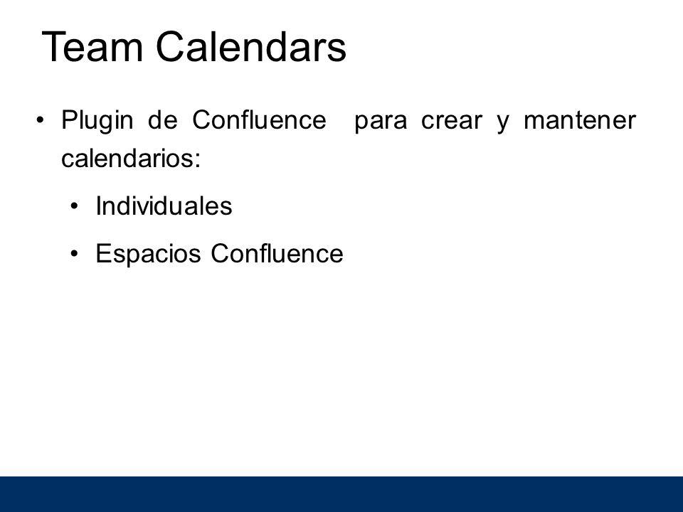 Team Calendars Plugin de Confluence para crear y mantener calendarios: Individuales Espacios Confluence