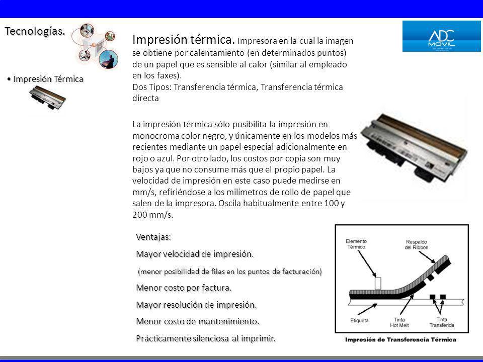 Impresión térmica. Impresora en la cual la imagen se obtiene por calentamiento (en determinados puntos) de un papel que es sensible al calor (similar