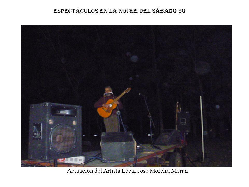 Actuación del Artista Local José Moreira Morán Espectáculos en la noche del sábado 30