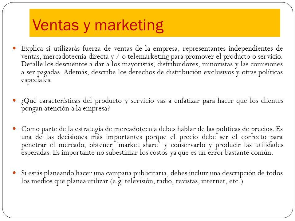 Explica si utilizarás fuerza de ventas de la empresa, representantes independientes de ventas, mercadotecnia directa y / o telemarketing para promover