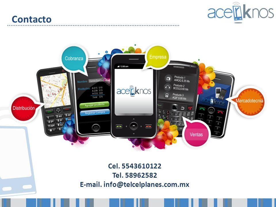 Contacto Cel. 5543610122 Tel. 58962582 E-mail. info@telcelplanes.com.mx