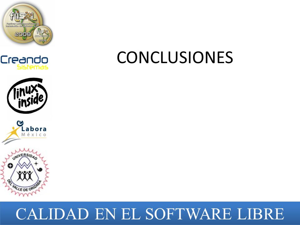 CONCLUSIONES CALIDAD EN EL SOFTWARE LIBRE