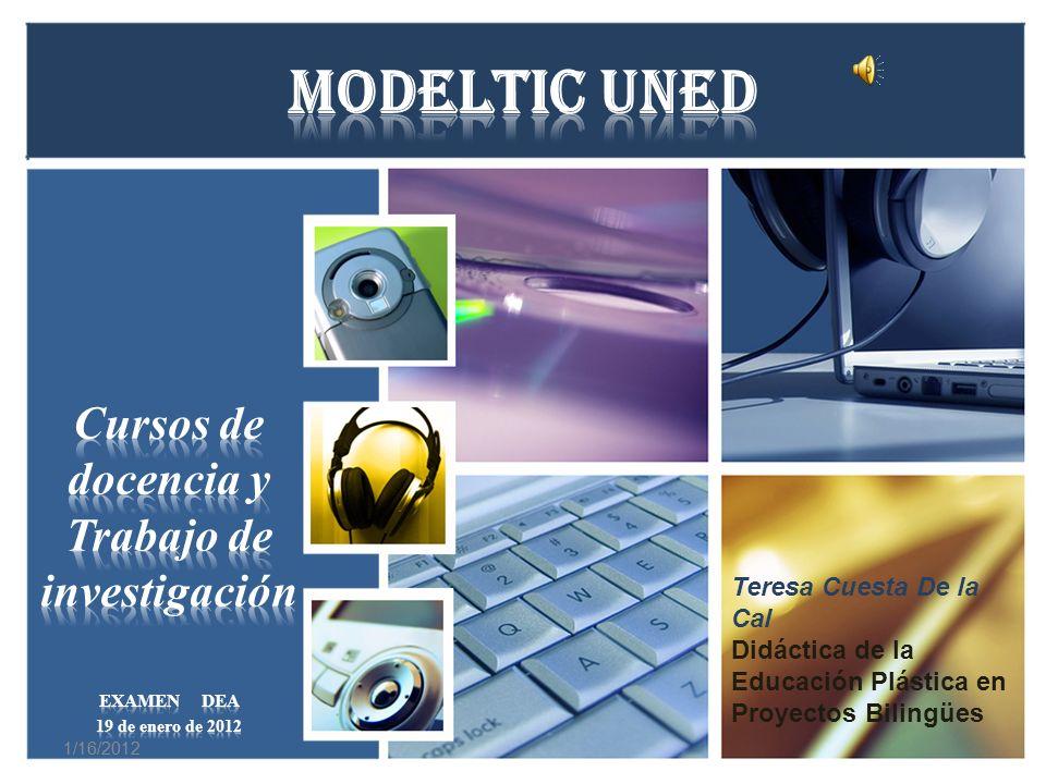 1/16/2012 Teresa Cuesta De la Cal Didáctica de la Educación Plástica en Proyectos Bilingües