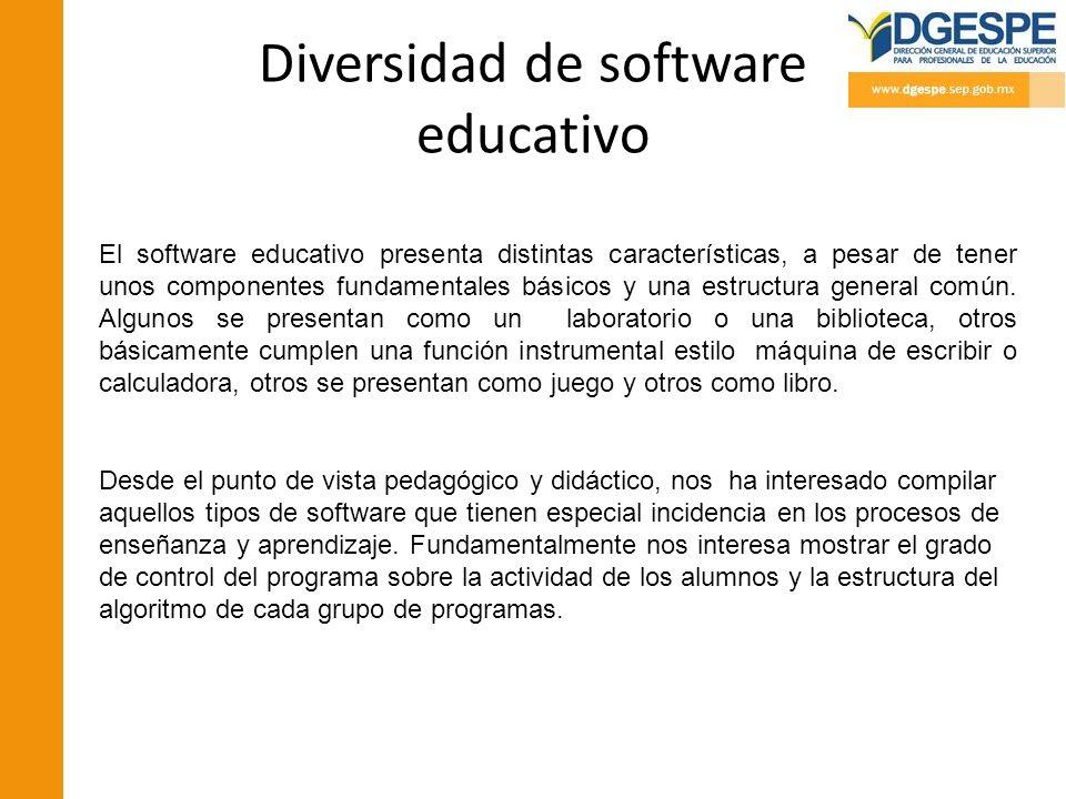 Diversidad de software educativo El software educativo presenta distintas características, a pesar de tener unos componentes fundamentales básicos y u