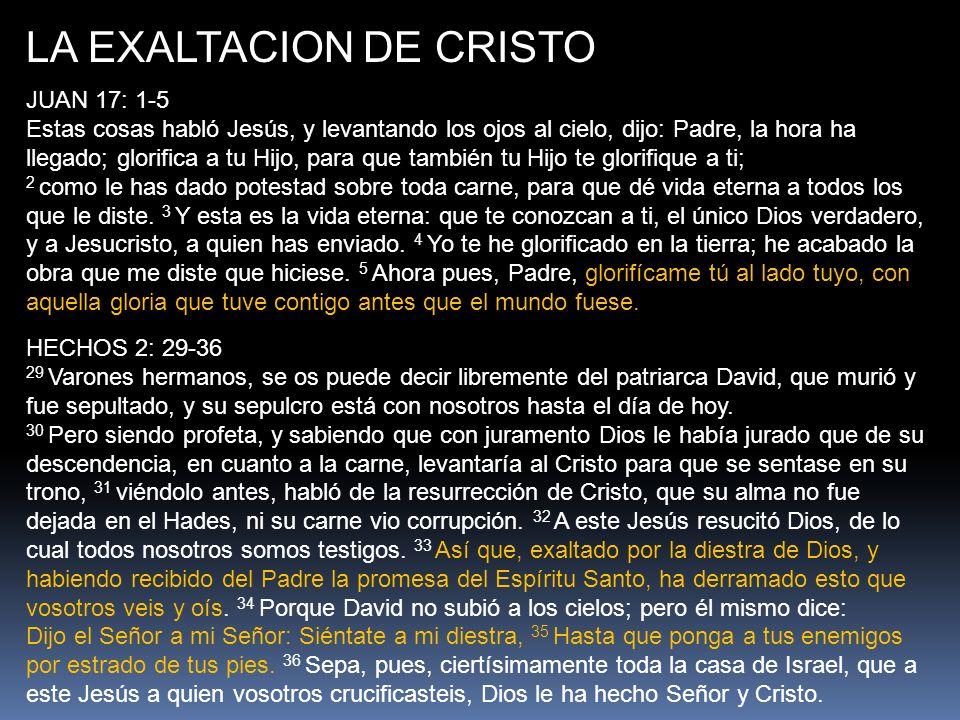 LA EXALTACION DE CRISTO Presently He rules over the church and the angelic host in heaven (Eph.