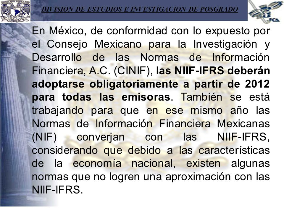 DIVISION DE ESTUDIOS E INVESTIGACION DE POSGRADO En México, de conformidad con lo expuesto por el Consejo Mexicano para la Investigación y Desarrollo