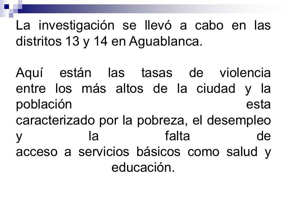 La investigación se llevó a cabo en las distritos 13 y 14 en Aguablanca.