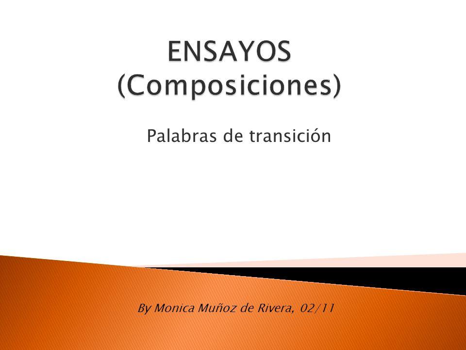 Palabras de transición By Monica Muñoz de Rivera, 02/11