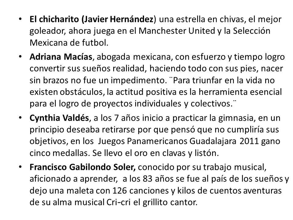 El chicharito (Javier Hernández) una estrella en chivas, el mejor goleador, ahora juega en el Manchester United y la Selección Mexicana de futbol. Adr