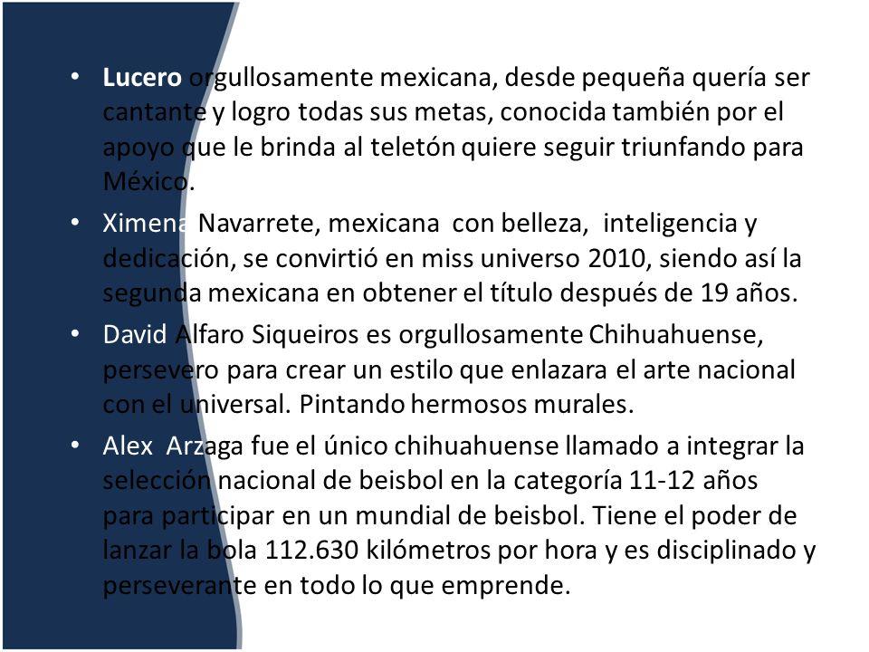 Lucero orgullosamente mexicana, desde pequeña quería ser cantante y logro todas sus metas, conocida también por el apoyo que le brinda al teletón quie