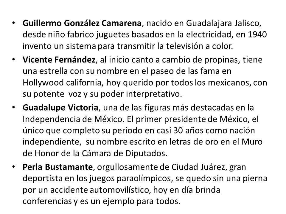 Guillermo González Camarena, nacido en Guadalajara Jalisco, desde niño fabrico juguetes basados en la electricidad, en 1940 invento un sistema para tr