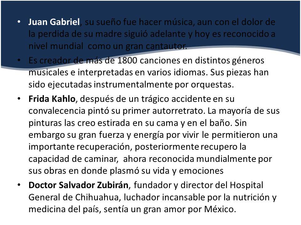 Juan Gabriel, su sueño fue hacer música, aun con el dolor de la perdida de su madre siguió adelante y hoy es reconocido a nivel mundial como un gran c