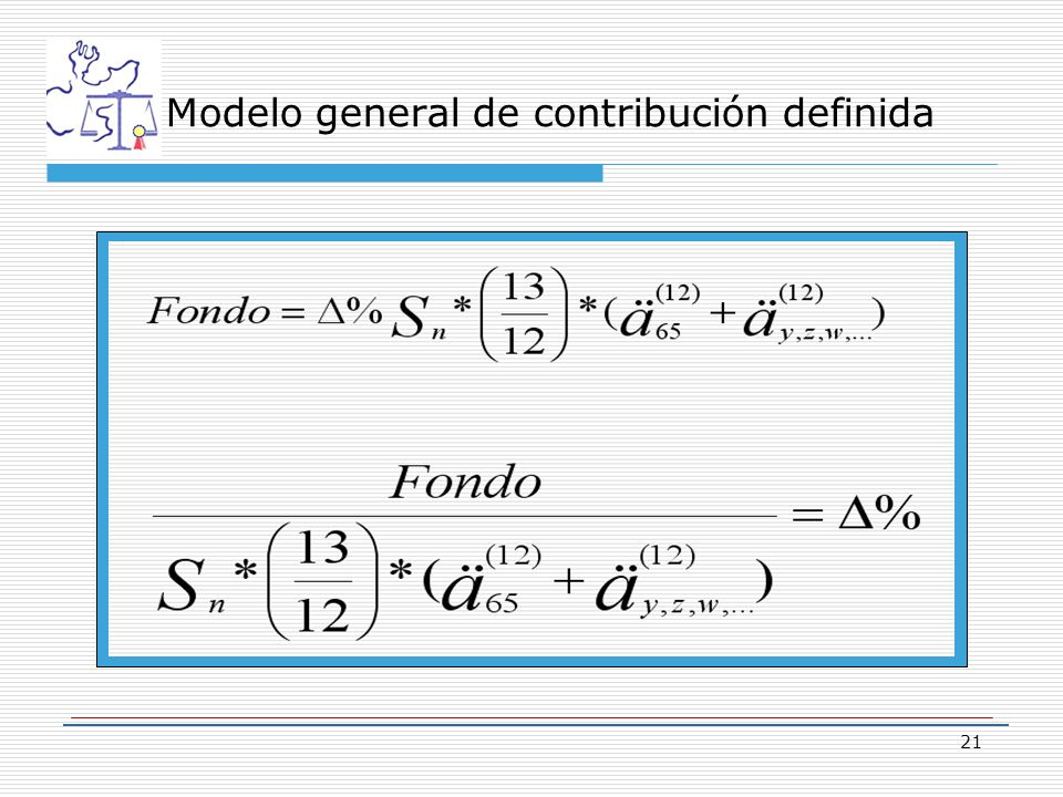21 Modelo general de contribución definida