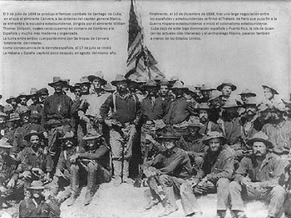El 3 de julio de 1898 se produjo el famoso combate de Santiago de Cuba, Finalmente, el 10 de diciembre de 1898, tras una larga negociación entre en el