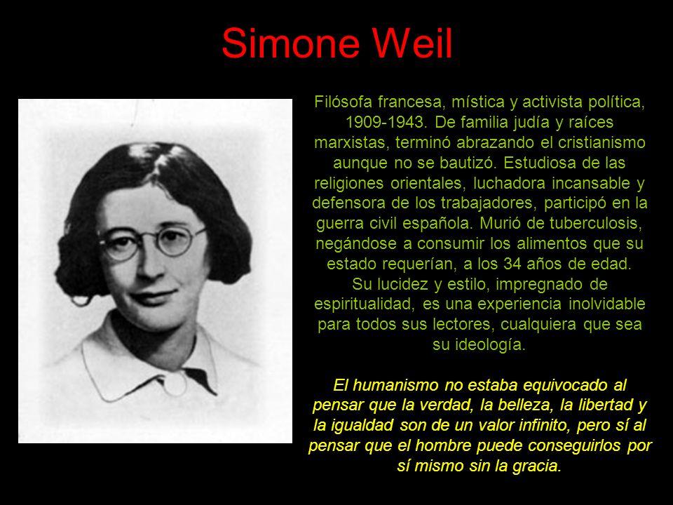 Simone de Beauvoir Filósofa y novelista francesa, 1908-1986, que escribió también sobre temas políticos y sociales.
