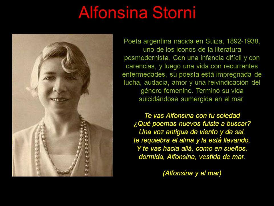 Alfonsina Storni Poeta argentina nacida en Suiza, 1892-1938, uno de los iconos de la literatura posmodernista.