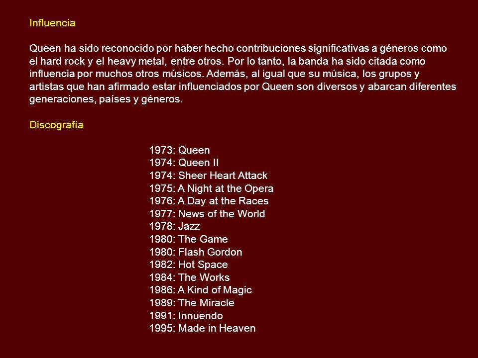 Influencia Queen ha sido reconocido por haber hecho contribuciones significativas a géneros como el hard rock y el heavy metal, entre otros.