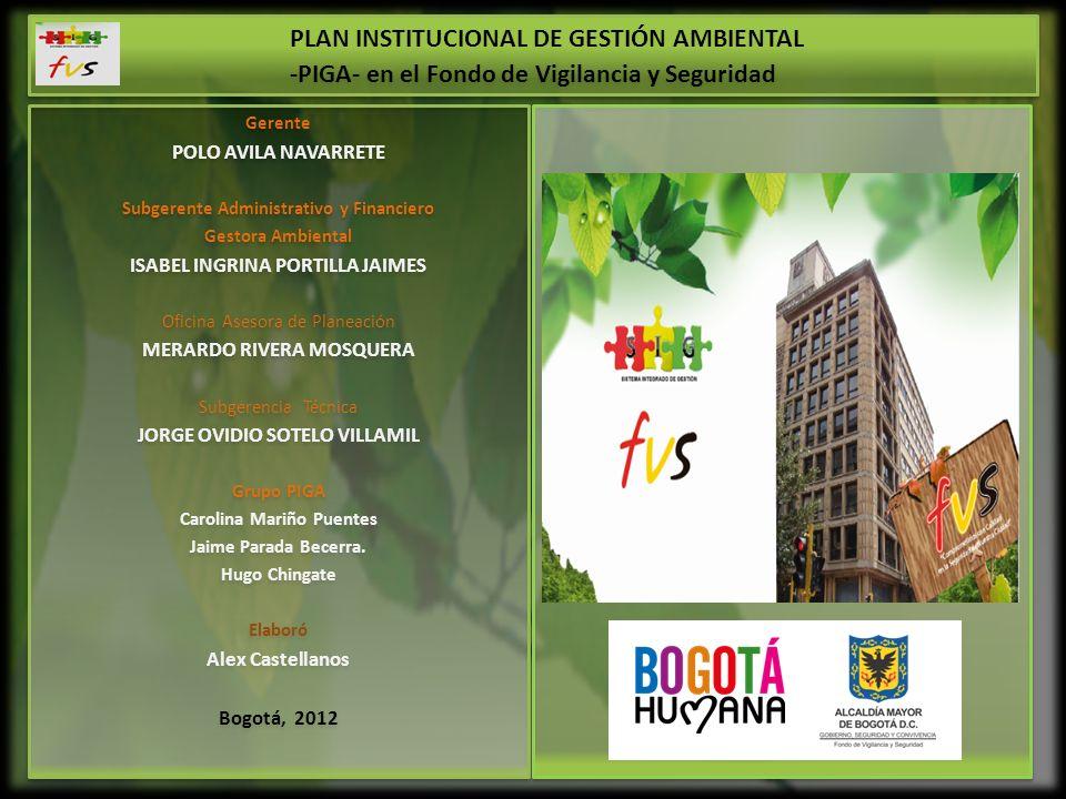 Bajo el Decreto 456 de 2008 y los lineamientos establecidos por la Secretaría Distrital de Ambiente) 2010: Se elaboró Documento PIGA concertado en marzo del 2011.