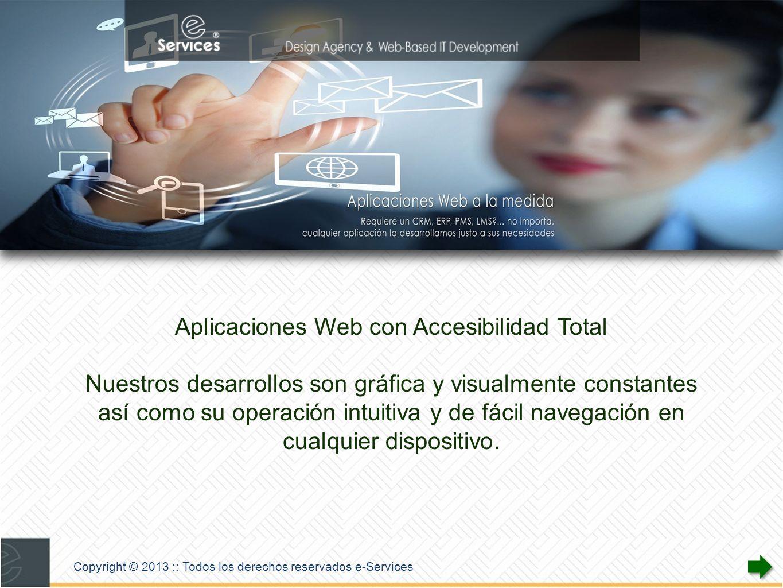 e-Services es el resultado de la unión de las exitosas experiencias profesionales de sus socios y colaboradores.