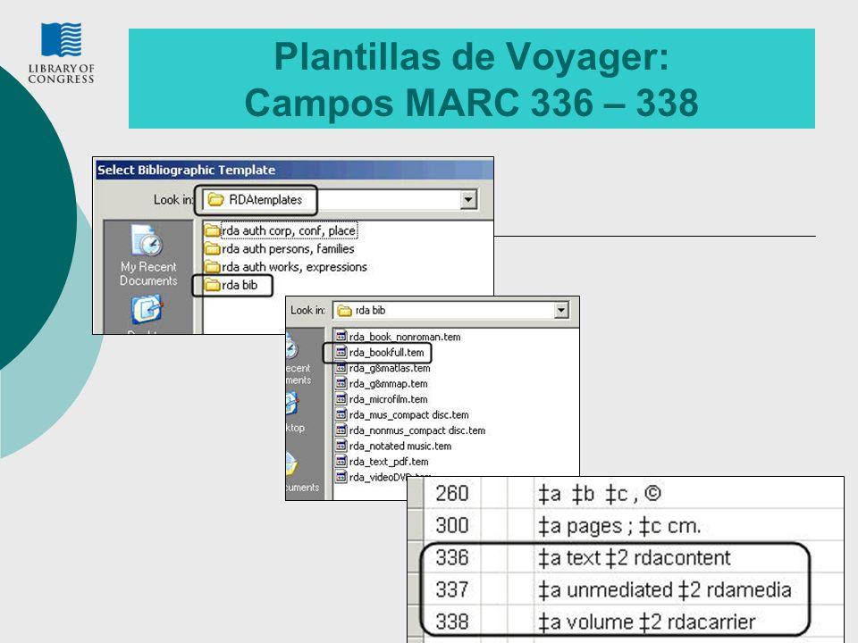 12 Plantillas de Voyager: Campos MARC 336 – 338