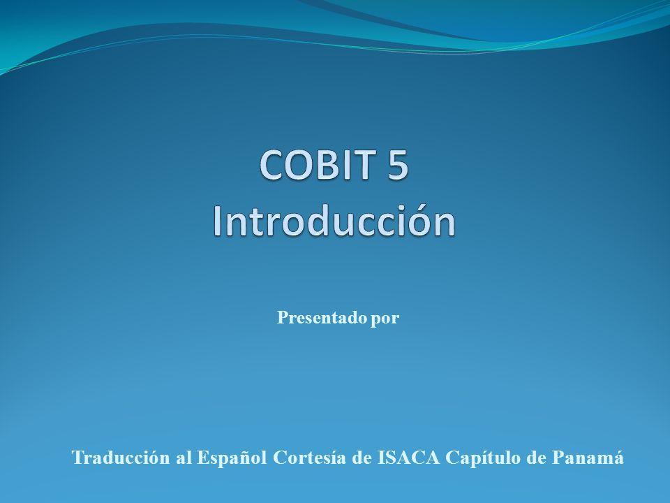 Presentado por Traducción al Español Cortesía de ISACA Capítulo de Panamá