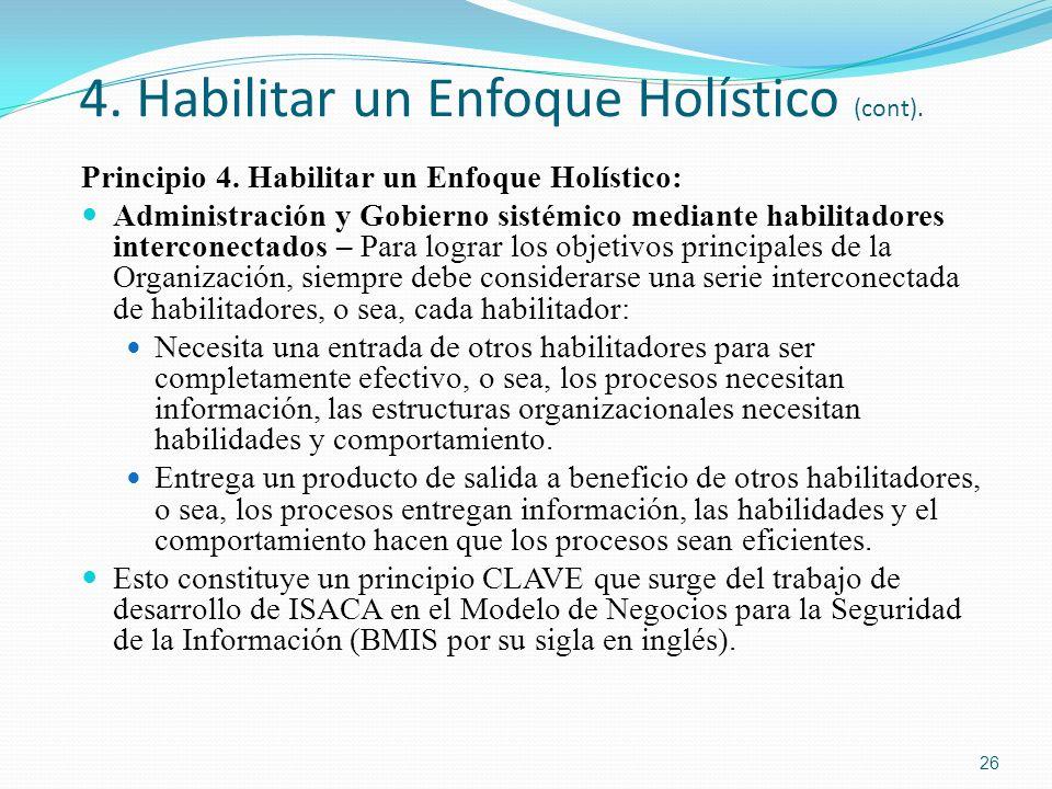 4. Habilitar un Enfoque Holístico (cont). Principio 4. Habilitar un Enfoque Holístico: Administración y Gobierno sistémico mediante habilitadores inte