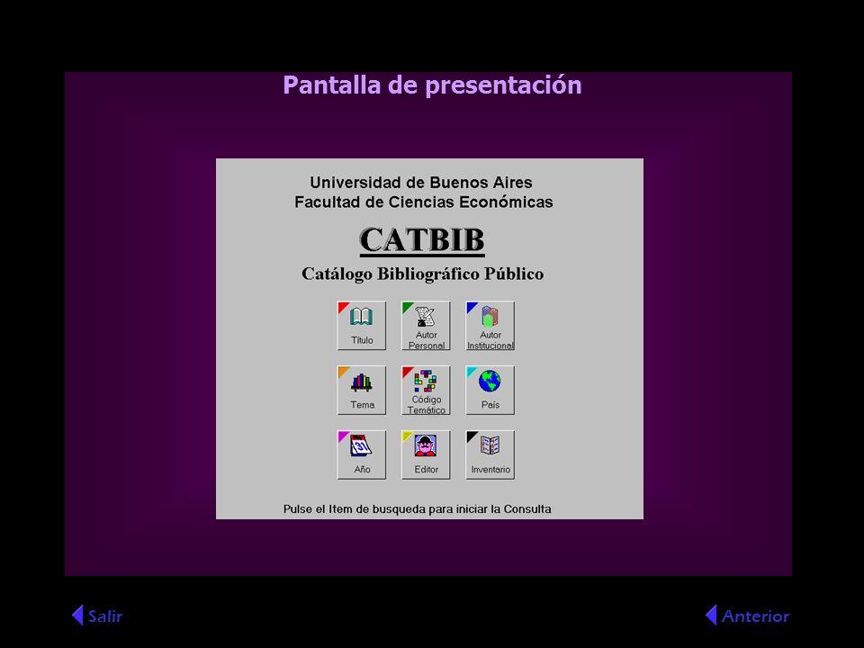SalirAnterior Pantalla de presentación