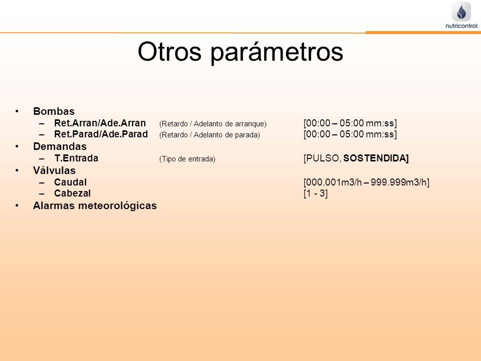 Otros parámetros Bombas –Ret.Arran/Ade.Arran (Retardo / Adelanto de arranque) [00:00 – 05:00 mm:ss] –Ret.Parad/Ade.Parad (Retardo / Adelanto de parada