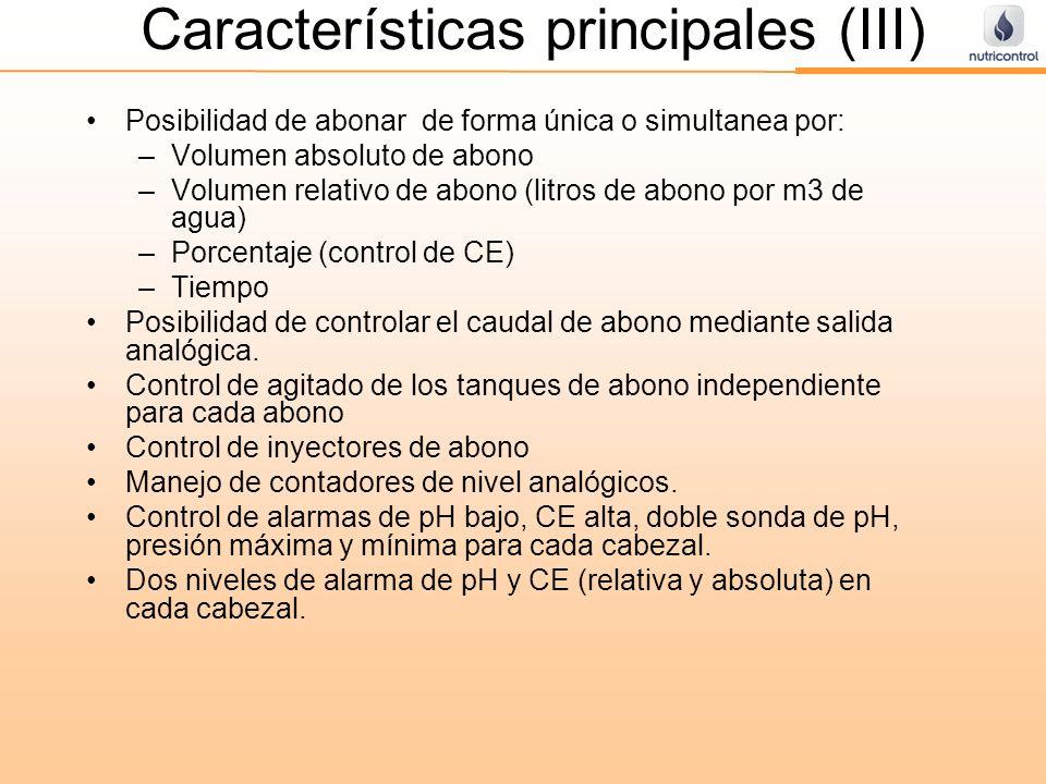 Características principales (III) Posibilidad de abonar de forma única o simultanea por: –Volumen absoluto de abono –Volumen relativo de abono (litros