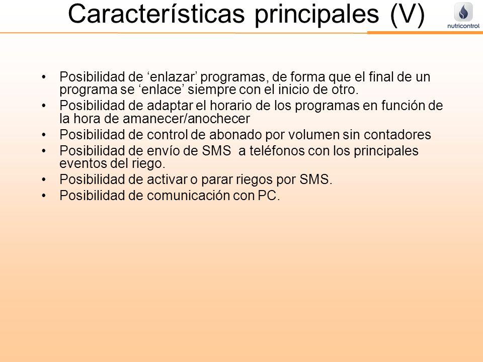Características principales (V) Posibilidad de enlazar programas, de forma que el final de un programa se enlace siempre con el inicio de otro. Posibi