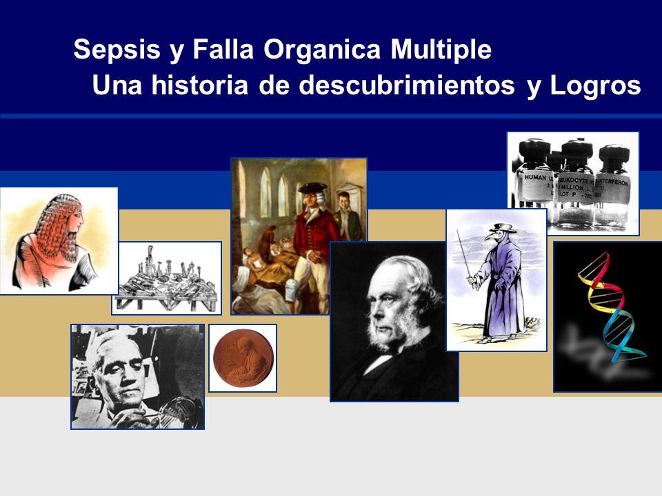Sepsis y Falla Organica Multiple Una historia de descubrimientos y Logros