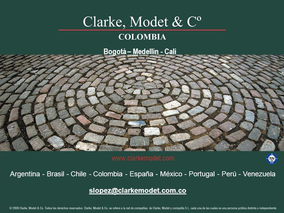 © 2008 Clarke, Modet & Cº Argentina - Brasil - Chile - Colombia - España - México - Portugal - Perú - Venezuela slopez@clarkemodet.com.co Bogotá – Med
