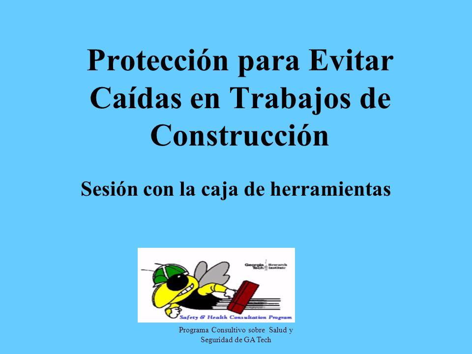 Programa Consultivo sobre Salud y Seguridad de GA Tech Protección para Evitar Caídas en Trabajos de Construcción Sesión con la caja de herramientas
