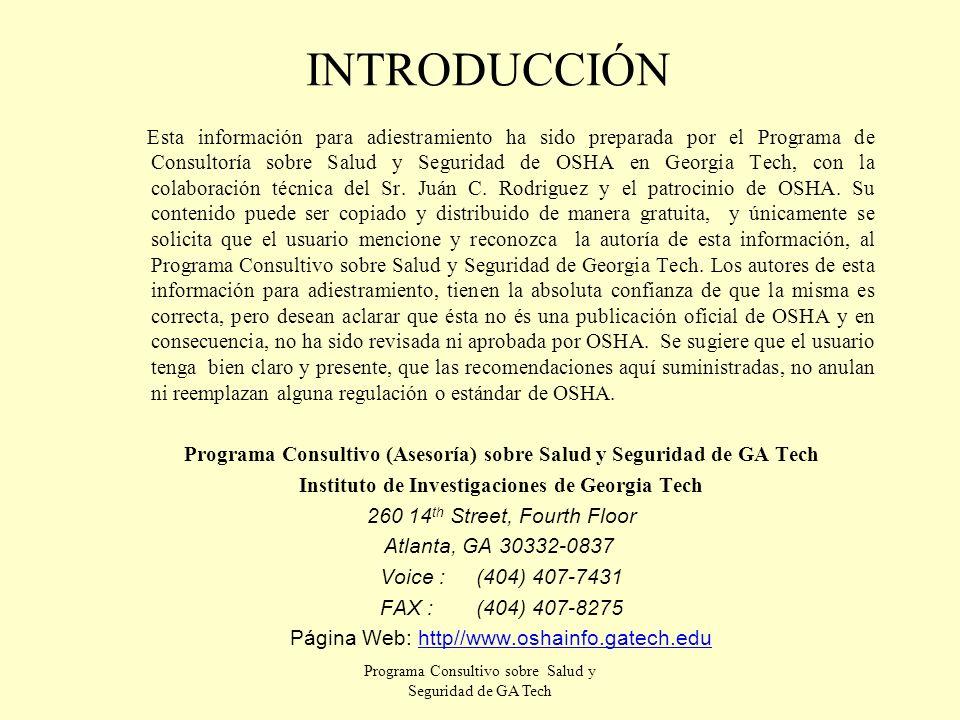 Programa Consultivo sobre Salud y Seguridad de GA Tech Accesorios para posicionarse ¡ No és un sistema para protección de caídas.