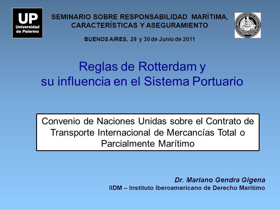 Reglas de Rotterdam y su influencia en el Sistema Portuario Dr.
