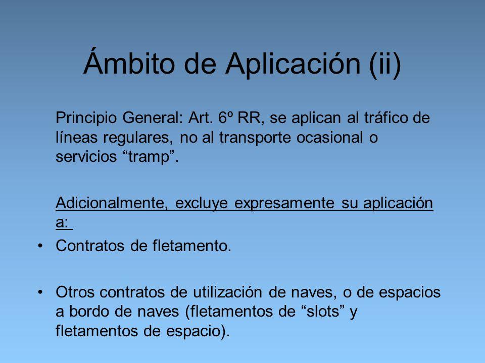Ámbito de Aplicación (ii) Principio General: Art.