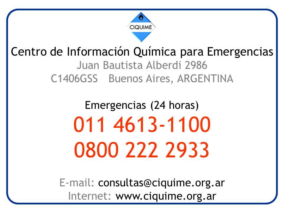 Centro de Información Química para Emergencias Juan Bautista Alberdi 2986 C1406GSS Buenos Aires, ARGENTINA Emergencias (24 horas) 011 4613-1100 0800 222 2933 E-mail: consultas@ciquime.org.ar Internet: www.ciquime.org.ar