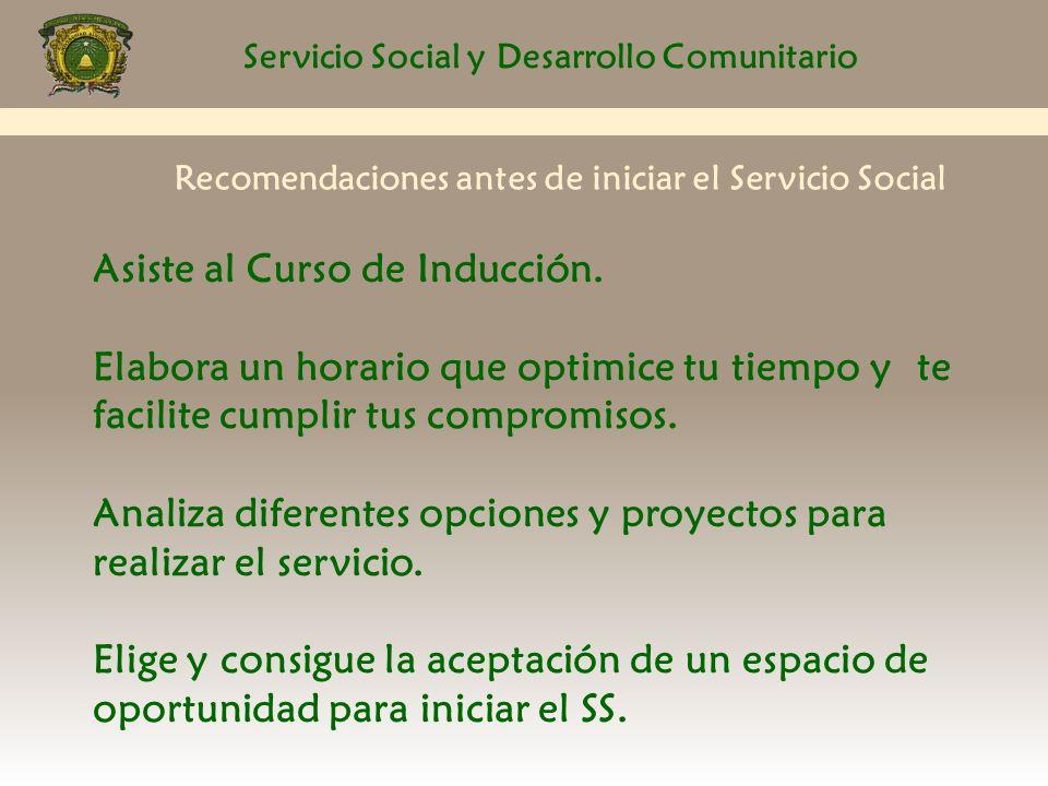 Servicio Social y Desarrollo Comunitario ¿Cuándo puedes iniciar .