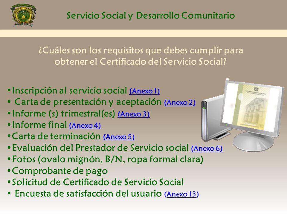 Servicio Social y Desarrollo Comunitario Lineamientos Generales: 1.- Llenar los formatos de inscripción y registro de proyecto, los cuales serán proporcionados por el Responsable de Servicio Social de su espacio académico.