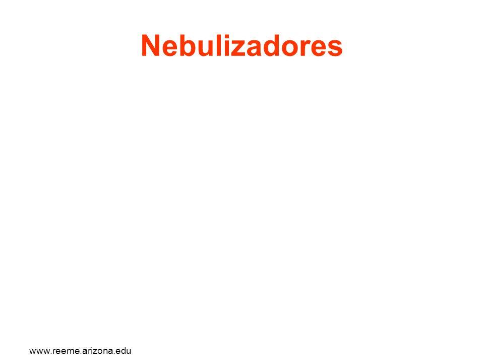 www.reeme.arizona.edu Nebulizadores