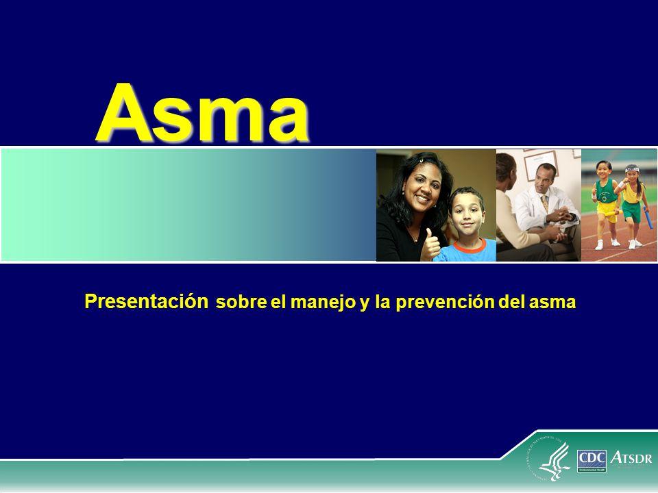 Asma Presentación sobre el manejo y la prevención del asma
