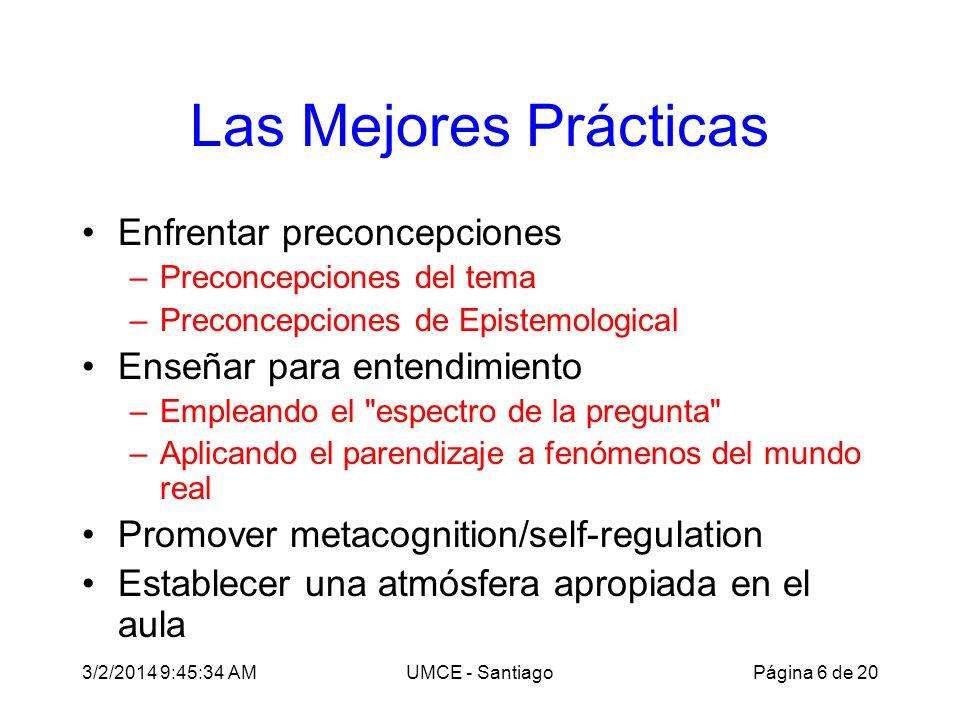 3/2/2014 9:47:28 AMUMCE - Santiago Tecnología del Aula Whiteboards –Instrucción estudiantil –Diálogos socráticos Sistemas de respuesta en el aula clickers Simulaciones por computadora interactivas CBL- y MBL-laboratorios de investigación Página 17 de 20