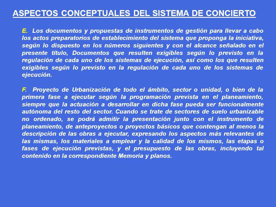 ASPECTOS CONCEPTUALES DEL SISTEMA DE CONCIERTO E. Los documentos y propuestas de instrumentos de gestión para llevar a cabo los actos preparatorios de