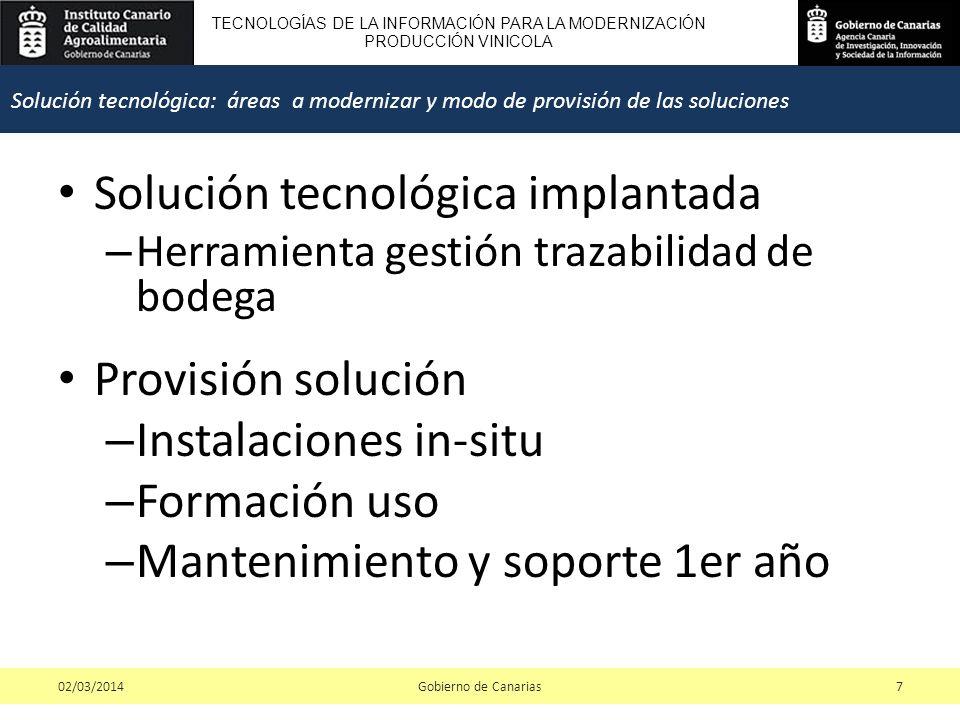 TECNOLOGÍAS DE LA INFORMACIÓN PARA LA MODERNIZACIÓN PRODUCCIÓN VINICOLA Solución tecnológica implantada – Herramienta gestión trazabilidad de bodega P