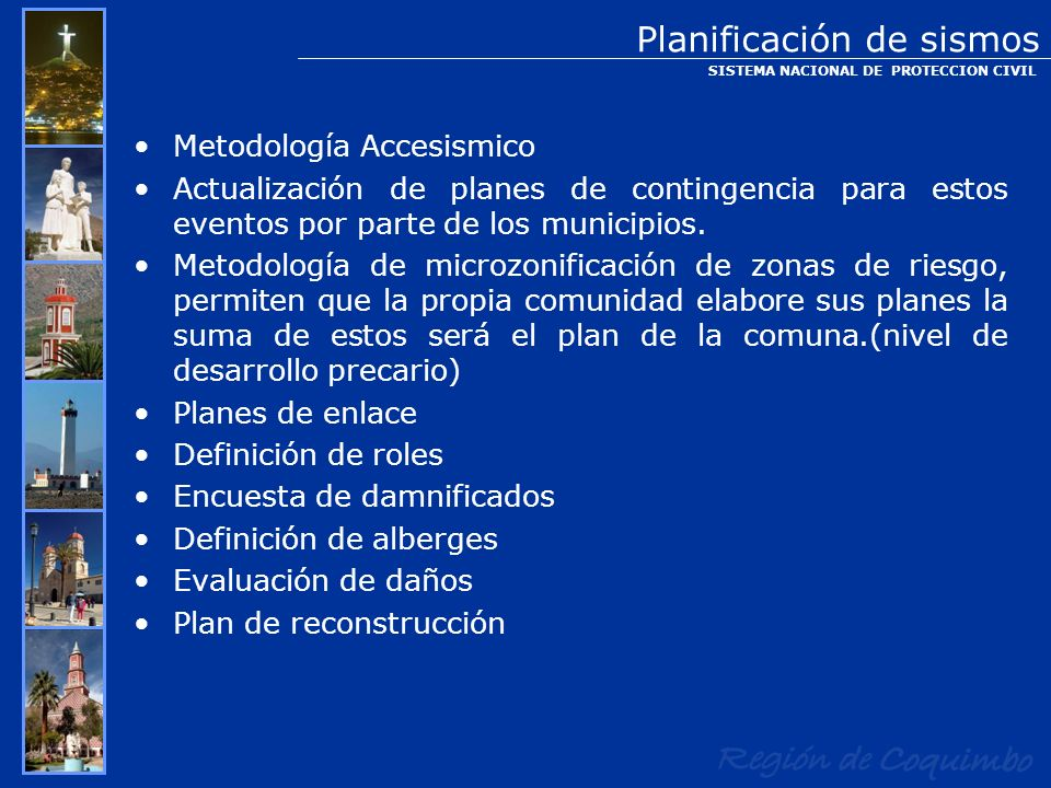 Metodología Accesismico Actualización de planes de contingencia para estos eventos por parte de los municipios. Metodología de microzonificación de zo