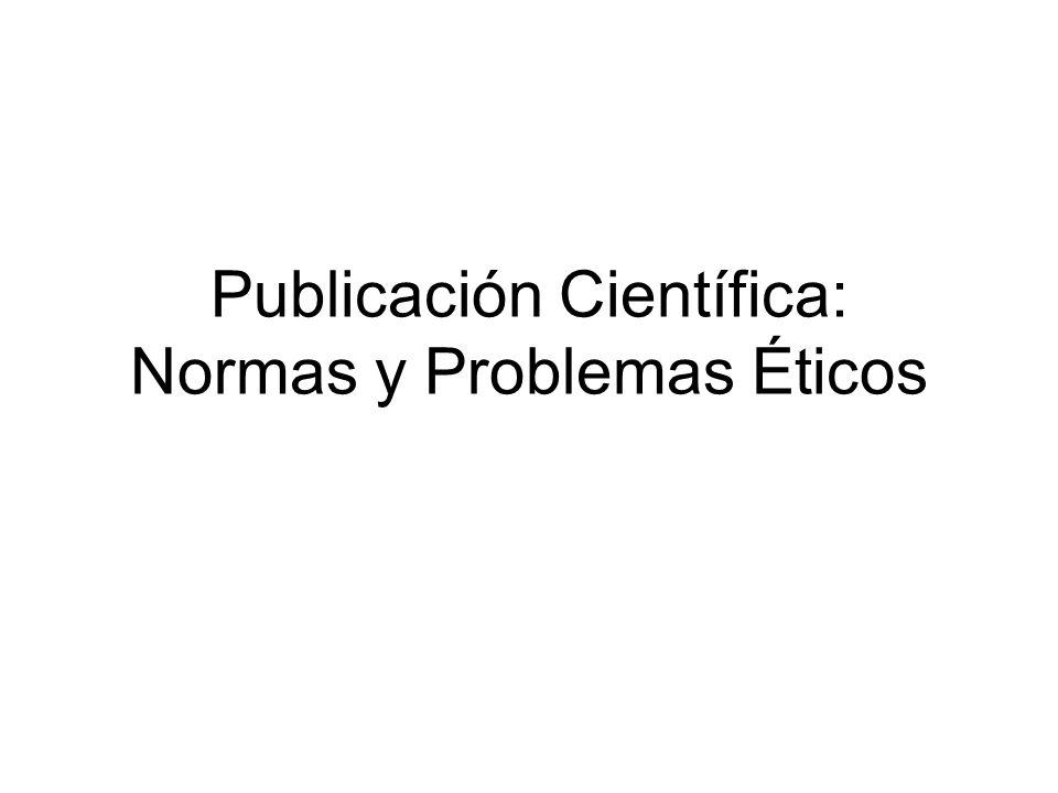 Publicación Científica: Normas y Problemas Éticos