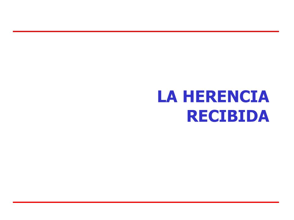 LA HERENCIA RECIBIDA