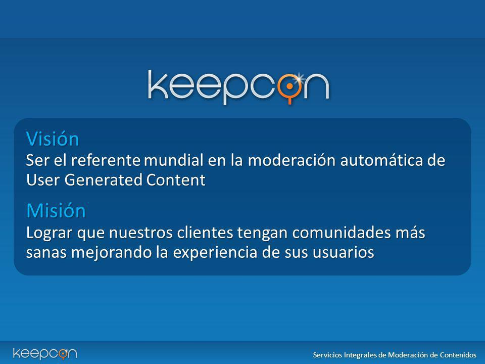 Visión Ser el referente mundial en la moderación automática de User Generated Content Misión Lograr que nuestros clientes tengan comunidades más sanas