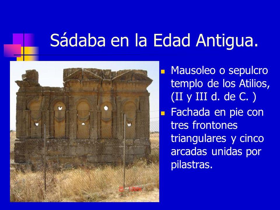 Sádaba en la Edad Antigua.Mausoleo o sepulcro templo de los Atilios, (II y III d.